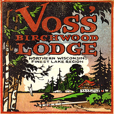 Voss' Birchwood Lodge – Manitowish Waters, WI